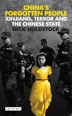 China's Forgotten People - Holdstock, Nick