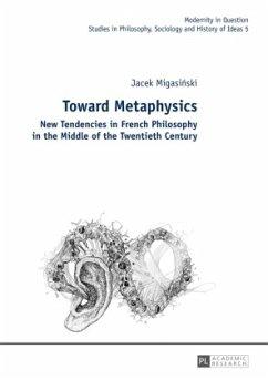 Toward Metaphysics - Migasinski, Jacek