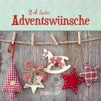 24 liebe Adventswünsche