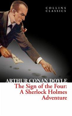 The Sign of the Four (Collins Classics) (eBook, ePUB) - Conan Doyle, Arthur