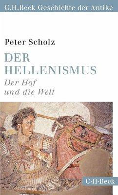 Der Hellenismus - Scholz, Peter