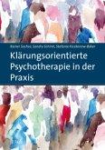 Klärungsorientierte Psychotherapie in der Praxis