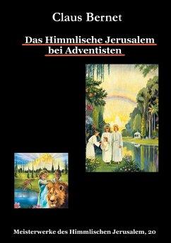 Das Himmlische Jerusalem bei Adventisten
