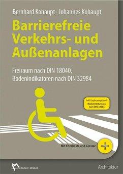 Barrierefreie Verkehrs- und Außenanlagen - Kohaupt, Bernhard; Kohaupt, Johannes