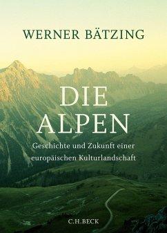 Die Alpen - Bätzing, Werner