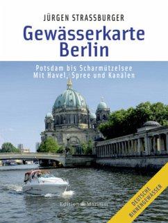 Gewässerkarte Berlin - Straßburger, Jürgen