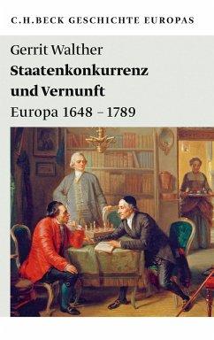 Staatenkonkurrenz und Vernunft - Walther, Gerrit
