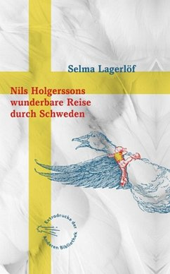 Nils Holgerssons wunderbare Reise durch Schweden - Lagerlöf, Selma