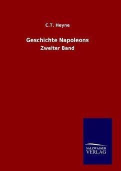 9783846098295 - Heyne, C. T.: Geschichte Napoleons - Buch