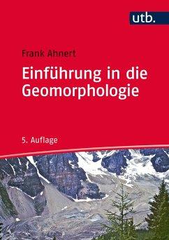 Einführung in die Geomorphologie - Ahnert, Frank