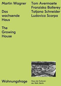 Das wachsende Haus - Wagner, Martin