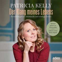 Der Klang meines Lebens, 4 Audio-CDs - Kelly, Patricia