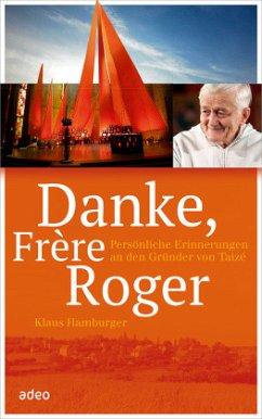 Danke, Frère Roger - Hamburger, Klaus