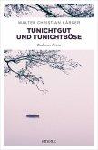 Tunichtgut und Tunichtböse (eBook, ePUB)