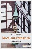 Mord auf Fränkisch (eBook, ePUB)