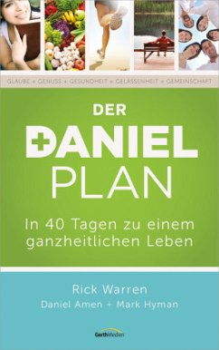 Der Daniel-Plan - Warren, Rick; Amen, Daniel G.; Hyman, Mark