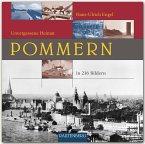 Unvergessene Heimat Pommern