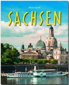 Reise durch Sachsen - Weigt, Mario; Gehlert, Sylvia
