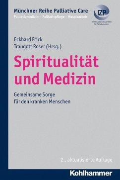 Spiritualität und Medizin (eBook, ePUB)