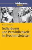 Individuum und Persönlichkeit im Hochmittelalter (eBook, PDF)