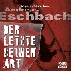 Der Letzte seiner Art (Gekürzt) (MP3-Download) - Eschbach, Andreas