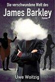 Die verschwundene Welt des James Barkley (eBook, ePUB)