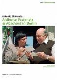 Ardiente Paciencia & Abschied in Berlin