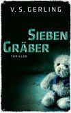 Sieben Gräber / Nicolas Eichborn und Helen Wagner Bd.3