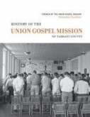 History of the Union Gospel Mission