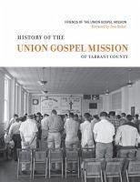 History of the Union Gospel Mission - Murph, David