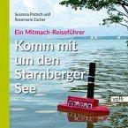 Komm mit um den Starnberger See