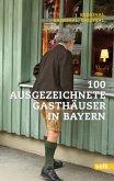 100 ausgezeichnete Gasthäuser in Bayern