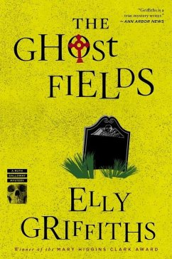 The Ghost Fields - Griffiths, Elly