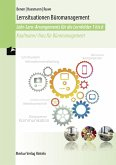 Lernsituationen Büromanagement - Lernfelder 1-6