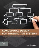 Conceptual Design for Interactive Systems: Designing for Performance and User Experience