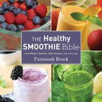 The Healthy Smoothie Bible (eBook, ePUB)