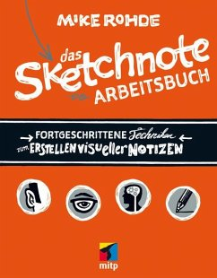 Das Sketchnote Arbeitsbuch (eBook, PDF) - Rohde, Mike