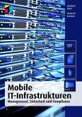 Mobile IT-Infrastrukturen (mitp Professional) (eBook, ePUB)