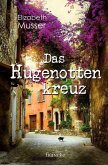 Das Hugenottenkreuz (eBook, ePUB)