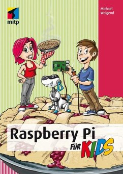 Raspberry Pi für Kids (eBook, ePUB) - Weigend, Michael