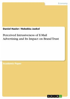Perceived Intrusiveness of E-Mail Advertising and Its Impact on Brand Trust (eBook, PDF)