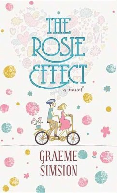 The Rosie Effect - Simsion, Graeme