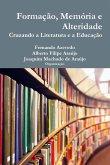 Formação, memória e alteridade. Cruzando a literatura e a educação