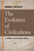 The Evolution of Civilizations An Introduction to Historical Analysis