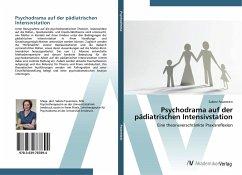 Psychodrama auf der pädiatrischen Intensivstation