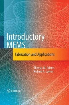 Introductory MEMS - Adams, Thomas M.; Layton, Richard A.