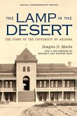 The Lamp in the Desert: The Story of the University of Arizona