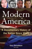 Modern America: A Documentary History of the Nation Since 1945 (eBook, ePUB)