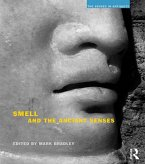 Smell and the Ancient Senses (eBook, PDF)