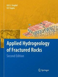 Applied Hydrogeology of Fractured Rocks - Singhal, B. B. S.;Gupta, R. P.